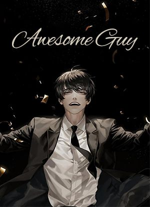 Awesome Guy