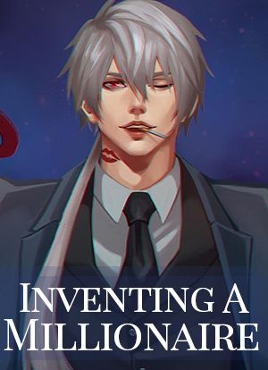 Inventing A Millionaire